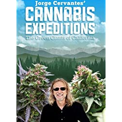 Jorge Cervantes' Cannabis Expeditions: The Green Giants of California [Blu-ray]