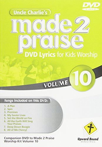 Uncle Charlie's Made 2 Praise 10