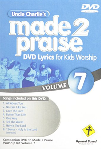 Uncle Charlie's Made 2 Praise 7