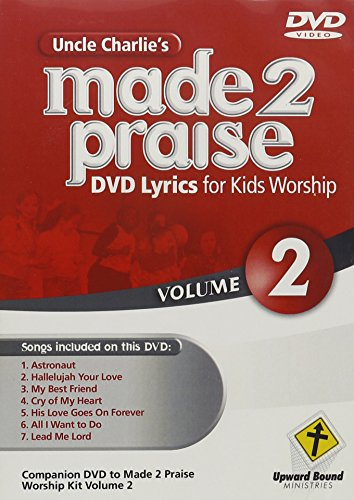 Uncle Charlie's Made 2 Praise 2
