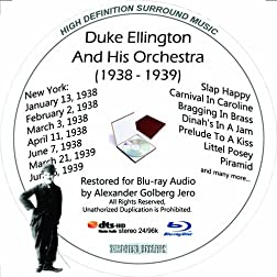 Duke Ellington And His Famouse Orchestra (1938-1939) Restored for Blu-ray Audio