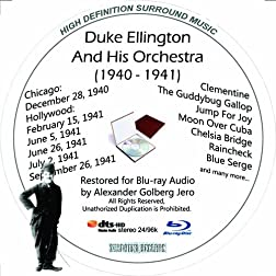 Duke Ellington And His Famouse Orchestra (1940-1941) Restored for Blu-ray Audio