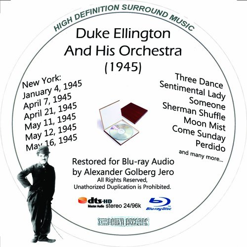 Duke Ellington And His Orchestra (1945) Restored for Blu-ray Audio