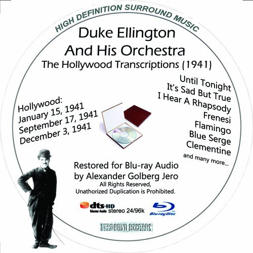 Duke Ellington (The Hollywood Transcriptions -1941) Restored for Blu-ray Audio