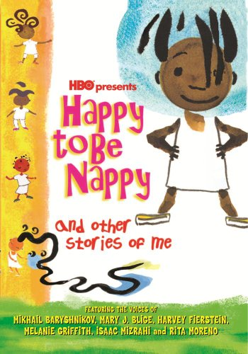 Happy to Be Nappy & Other Stories of Me