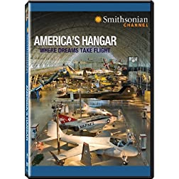 Smithsonian Channel: America's Hangar