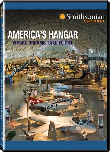 Smithsonian Channel: America's Hangar