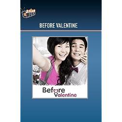 Before Valentine