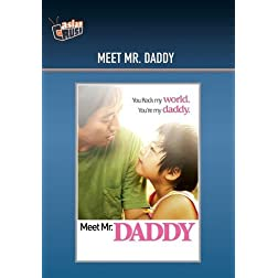Meet Mr. Daddy