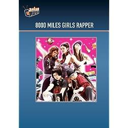8000 Miles Girls Rapper