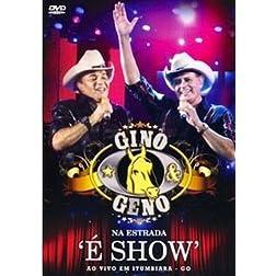 Na Estrada: E Show