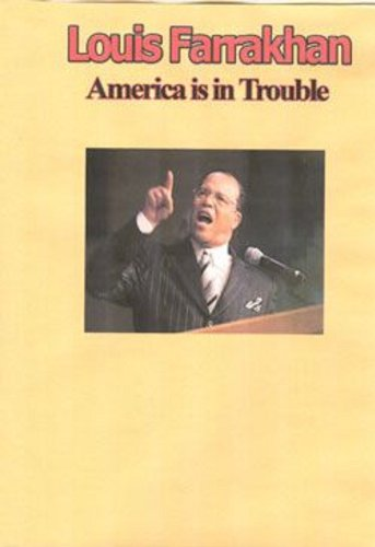 Louis Farrakhan - America is in Trouble