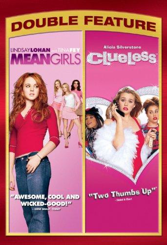 Mean Girls / Clueless