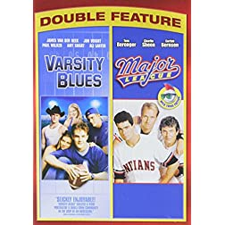 Varsity Blues / Major League