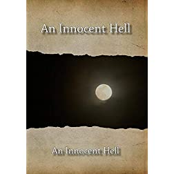 An Innocent Hell