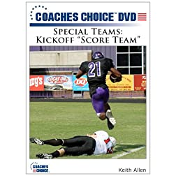 "Special Teams: Kickoff ""Score Team"""