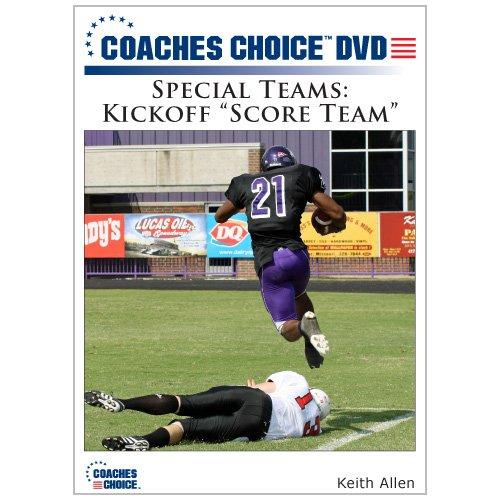 """Special Teams: Kickoff """"Score Team"""""""