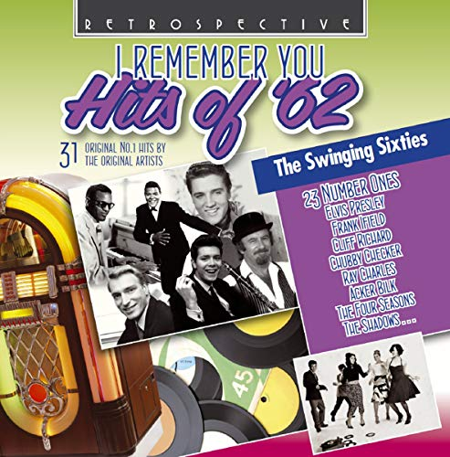 I Remember You, Hits of '62