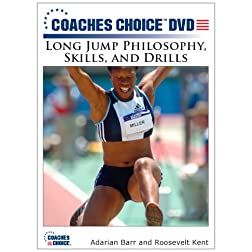 Long Jump Philosophy, Skills, and Drills