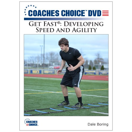 Get Fast®: Developing Speed and Agility