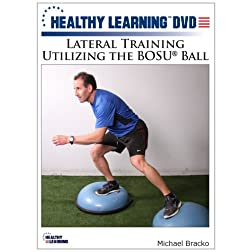 Lateral Training Utilizing the BOSU® Ball