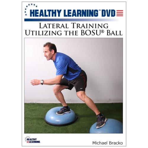 Lateral Training Utilizing the BOSU® Ball