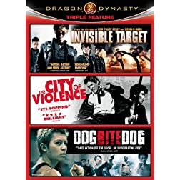 Dragon Dynasty Triple Feature - Volume 1 (Invisible Target/City of Violence/Dog Bite Dog)