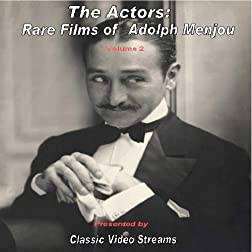 The Actors: Rare Films of Adolph Menjou vol. 2