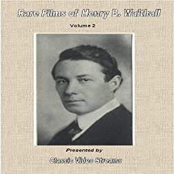 Rare Films of Henry B. Walthall vol. 2