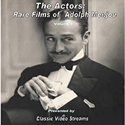 The Actors: Rare Films of Adolph Menjou vol. 3