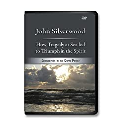 John Silverwood / How Tragedy at Sea led to Triumph in the Spirit