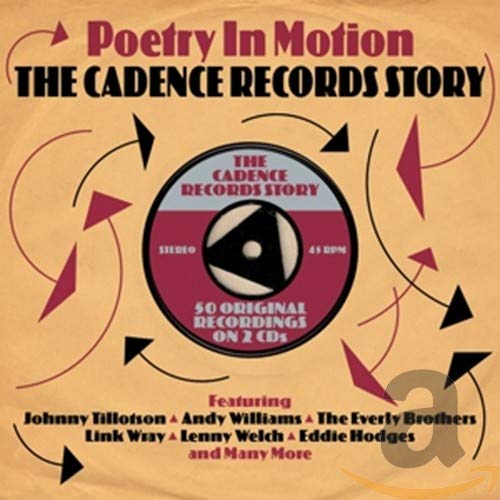 Poetry In Motion The Cadence Records Story
