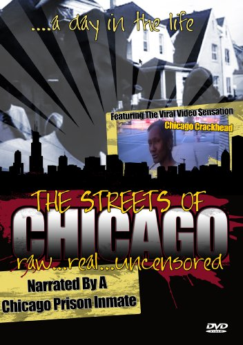 The Streets of Chicago Raw Real & Uncensored