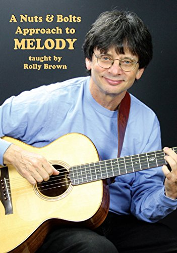 A Nuts & Bolts Approach to Melody