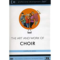 The Art and Work of Choir Series
