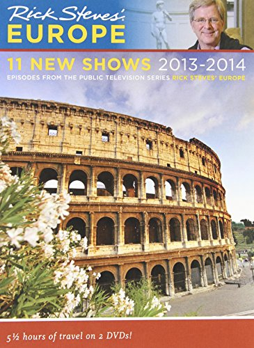 Rick Steves: Europe - 11 New Shows 2013 - 2014