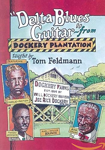 Delta Blues Guitar from Dockery Plantation