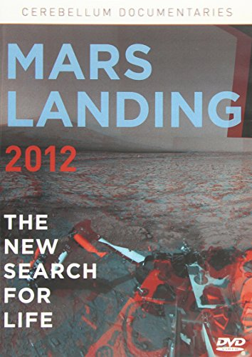 Mars Landing 2012: The New Search for Life