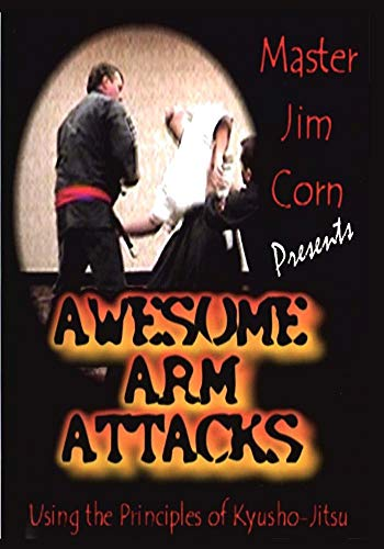 Jim Corn - Awesome Arm Attacks