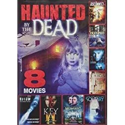 8-Movie Haunted By the Dead