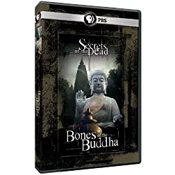 Secrets of the Dead: Bones of the Buddha