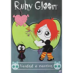 Ruby Gloom: Verdad O Mentira