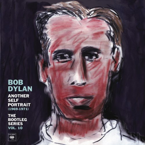 Another Self Portrait (1969-1971): The Bootleg Series, Volume 10