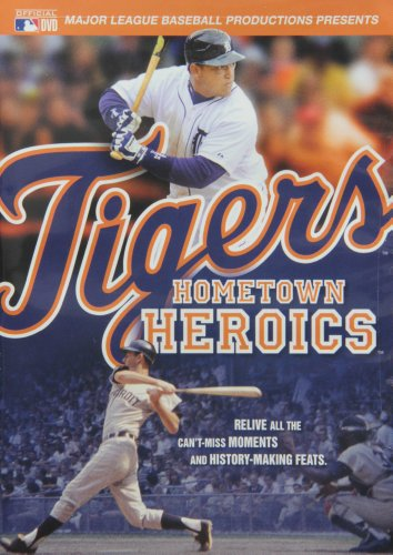 Tigers Hometown Heroics