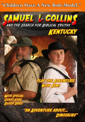 Samuel L. Collins and the Search for Biblical Truths Kentucky
