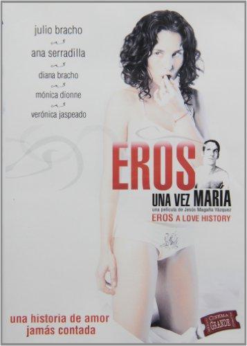 Eros Erase Una Vez Maria