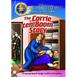 Torchlighters: Corrie Ten Boom Story