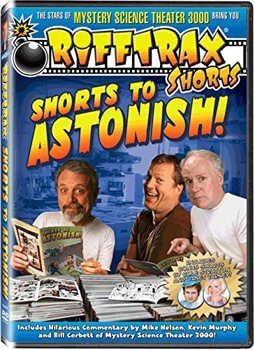 RiffTrax Shorts: Shorts to Astonish