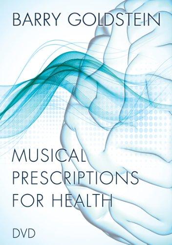 Musical Prescriptions for Health