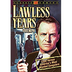 Lawless Years, Volume 6
